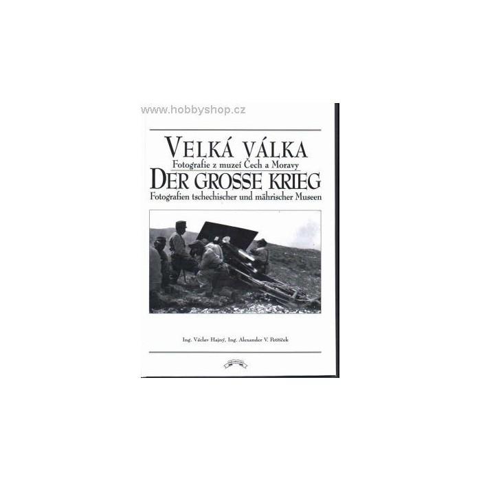 Velká válka - Der Grosse Krieg - part III.