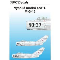 Vysoká modrá zeď 1. - MiG-15 - 1/72 obtisk