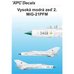 Vysoká modrá zeď 2. - MiG-21PFM - 1/72 obtisk